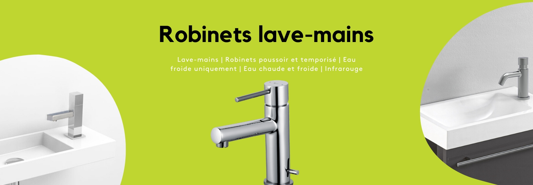 Robinets lave-mains